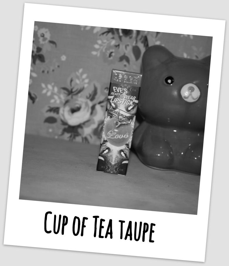 Este Batom! Cup of Tea Taupe da Teeez