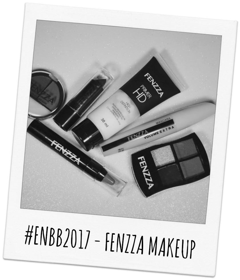 #ENBB2017 - FENZZA MAKEUP