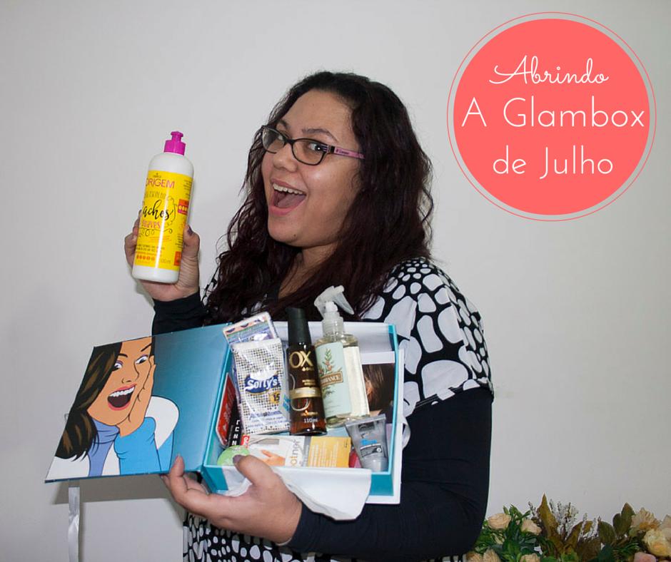 Vídeo - Abrindo a Glambox de Julho
