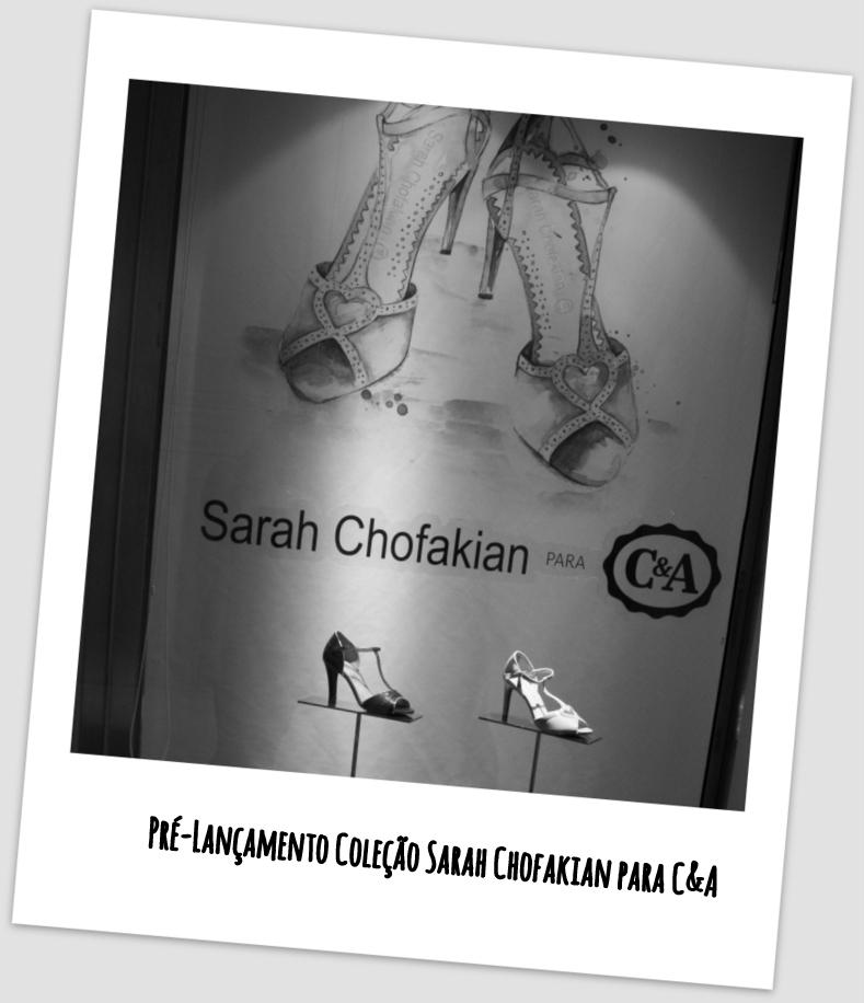 Pré - Lançamento Coleção Sarah Chofakian para C&A
