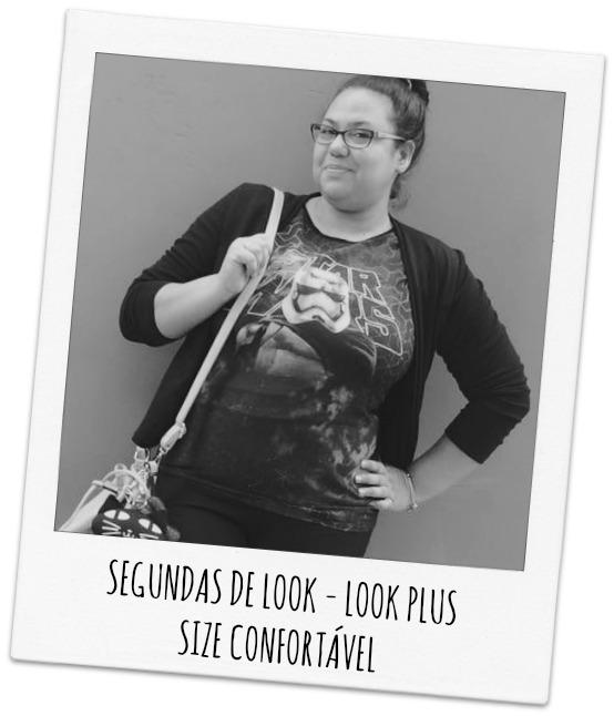 SEGUNDAS DE LOOK -  LOOK PLUS SIZE CONFORTÁVEL