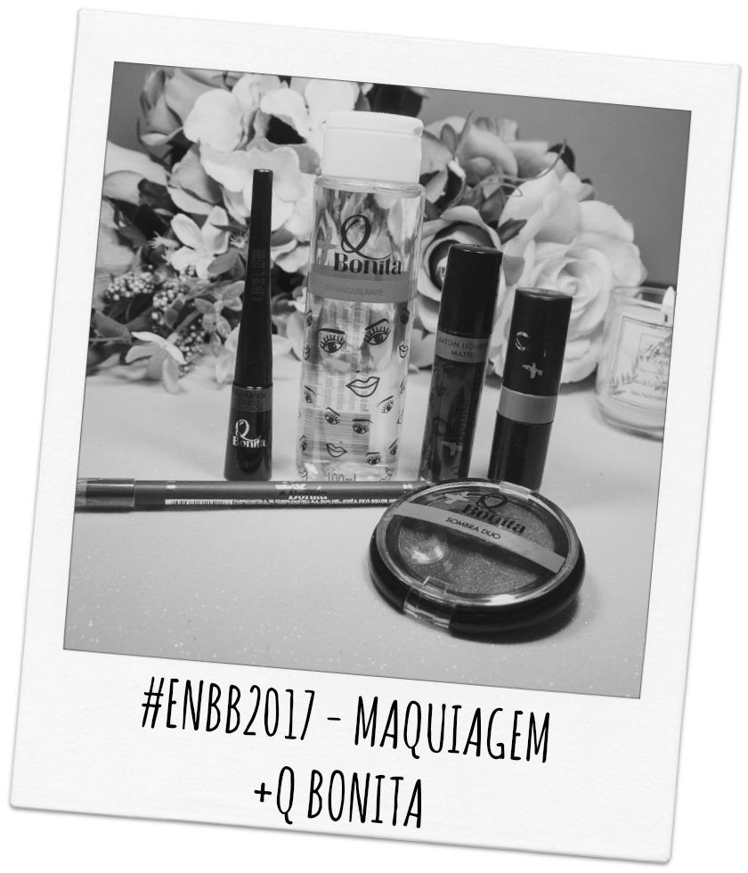 #ENBB2017 - MAQUIAGEM +Q BONITA