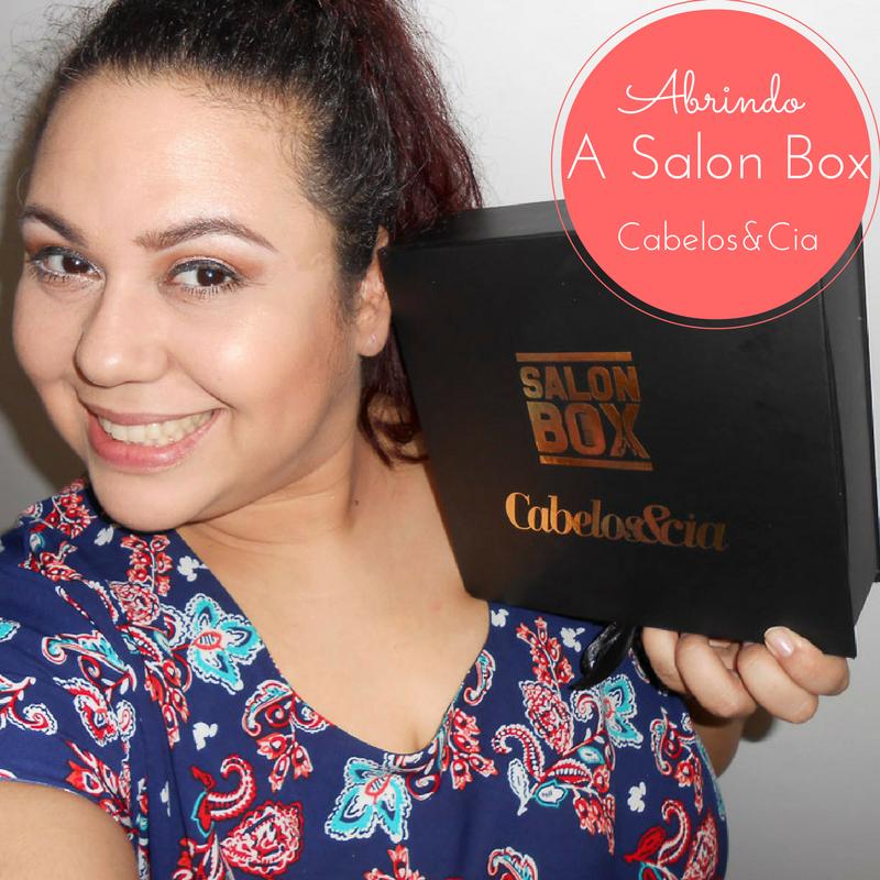 Abrindo a Salon Box Cabelo & Cia