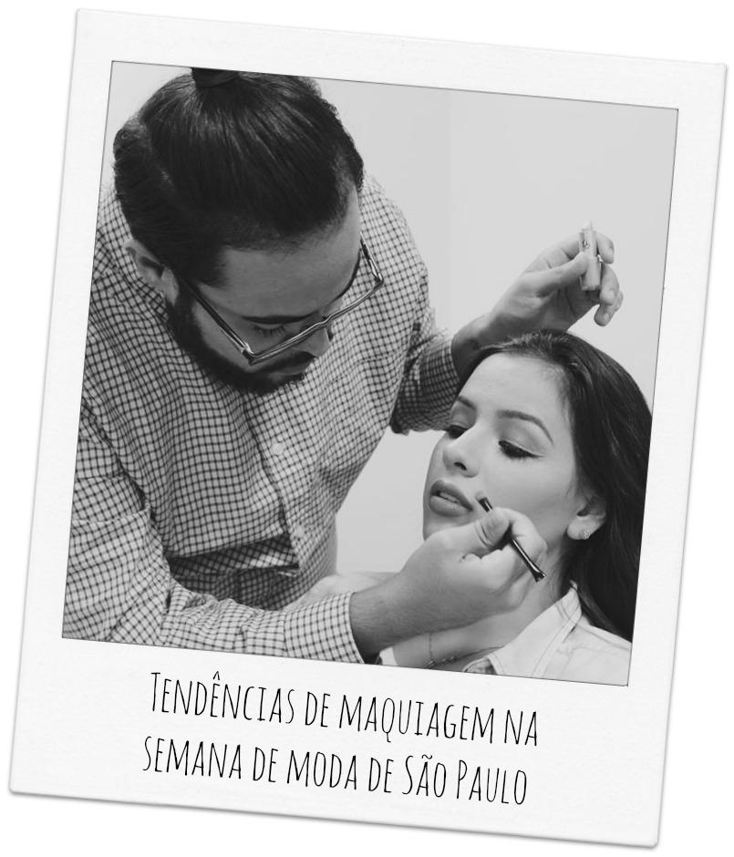 Tendências de maquiagem na semana de moda de São Paulo com a Netfarma